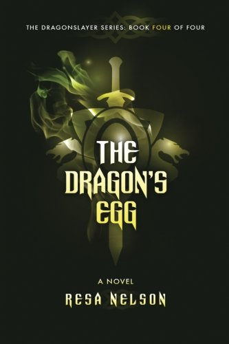 The Dragon's Egg (Dragonslayer) (Volume 4)