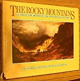 The Rocky Mountains : A Vision for Artists in the Nineteenth Century, Trenton, Patricia and Hassrick, Peter H., 0806118083