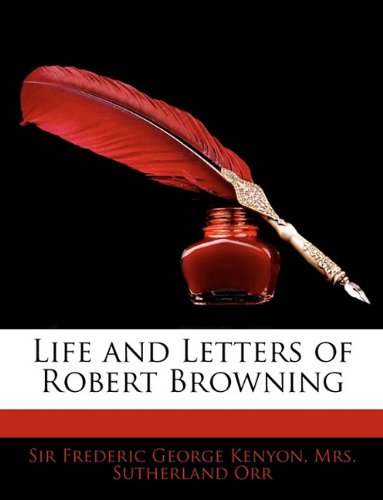 Life and Letters of Robert Browning pdf