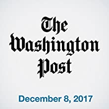 December 08, 2017 Newspaper / Magazine by  The Washington Post Narrated by Sam Scholl