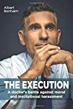 The Execution: A doctor's battle against moral