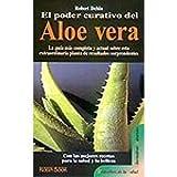 El Poder Curativo Del Aloe Vera: La Guia Mas Completa Y Actual Sobre Esta Extraordinaria Planta De Resultados Sorprendentes. El Precio Es En Dolares.