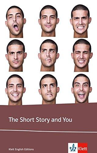 The Short Story and You: Englische Lektüre für das 5. Lernjahr, Oberstufe (Klett English Editions)