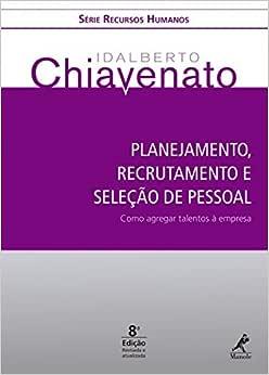 Planejamento, recrutamento e seleção de pessoal: como