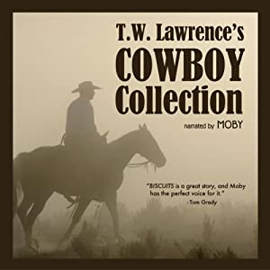 T.W. Lawrence's Cowboy Collection Audiobook