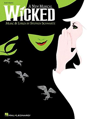 Wicked Piano Book (Wicked: A New Musical - Easy Piano Selections)