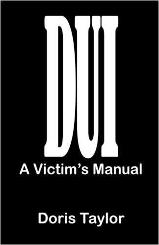 0dd51ffce51aac Buy DUI  A Victim s Manual Book Online at Low Prices in India