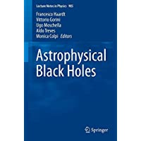 Astrophysical Black Holes (Lecture Notes in Physics, Band 905)