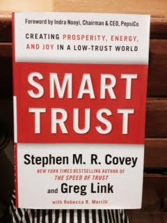 By Stephen M  R  Covey   Smart Trust  Creating Prosperity  Energy  And Joy In A Low Trust World  12 11 2011
