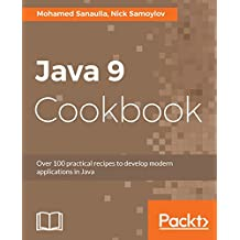 Java 9 Cookbook: Solutions to Modular, Functional, Reactive, and Multithreaded programming