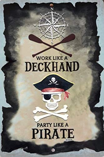 Dye-namic Art Pirate Metal Sign Bar Sign Deckhand Sign Decor Home Decor Metal ()