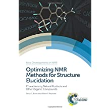 Optimizing NMR Methods for Structure Elucidation: Characterizing Natural Products and Other Organic Compounds