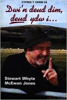 Cyfres y Cewri: 24. Dwi'n Deud Dim, Deud Ydw I... (Welsh Edition)