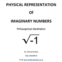 Physical representation of Imaginary numbers: Philosophical meditation