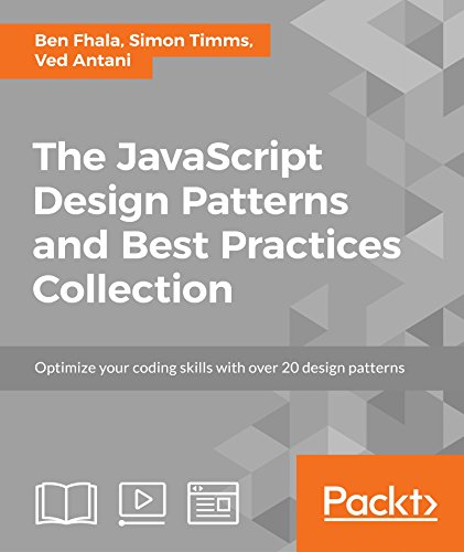 The JavaScript Design Patterns and Best Practices Collection (Javascript Oop Best Practices)