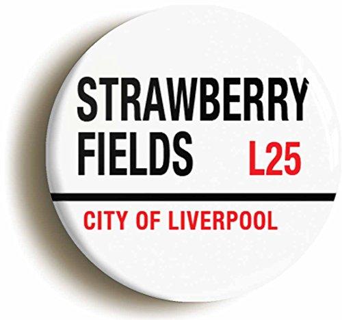 Strawberry Fields Liverpool Button Pin (Size is 1inch Diameter) Sixties - Costume Lennon Ideas John