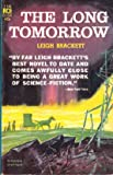 """The Long Tomorrow (Ace Science Fiction, F-135)"" av Leigh Brackett"