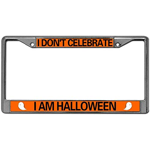 Niudunin Custom Personalized License Plate Frame Tag,I Don't Celebrate I'am Halloween License Plate Frame Tag Holder 2 Holes for US Cars Auto License Plate Frame for US and Canada