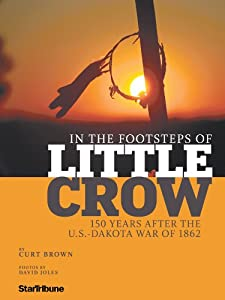 In the Footsteps of Little Crow