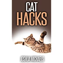 Cat Hacks: Tips To Make You and Your Feline Companion Happy