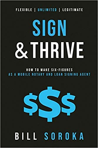 Image for Sign and Thrive: How to Make Six Figures As a Mobile Notary and Loan Signing Agent