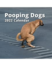 Pooping Dogs Calendar 2022: Funny Party Gag Gifts for Men Women Teens Kids Coworkers Friends | Birthday Christmas Stocking Stuffers