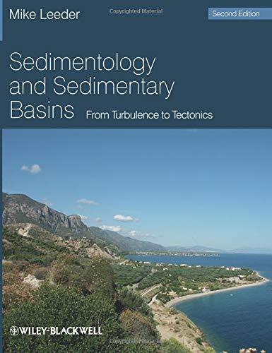 Sedimentology and Sedimentary Basins: From Turbulence to Tectonics