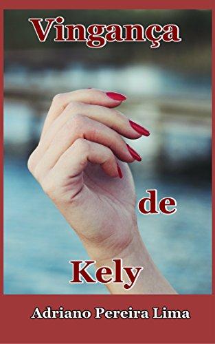 Vingança de Kely