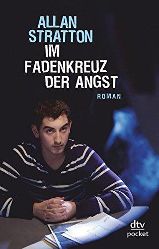 Im Fadenkreuz der Angst: Roman Taschenbuch – 1. Dezember 2010 Allan Stratton Heike Brandt dtv Verlagsgesellschaft 3423782501