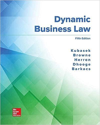 Dynamic Business Law 5th Edition [Nancy Kubasek]