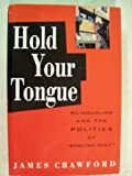 Hold Your Tongue : The Politics of English Only, Crawford, James M., 020155044X
