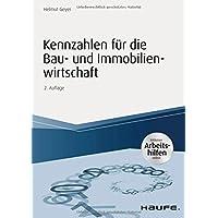 Kennzahlen für die Bau- und Immobilienwirtschaft - inkl. Arbeitshilfen online (Haufe Fachbuch)