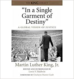 [(In a Single Garment of Destiny: A Global Vision of Justice)] [Author: Jr. Martin Luther King] published on (January, 2014)