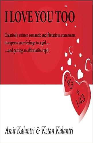 I Love You Too Amit Kalantri Ketan Kalantri 9789381115022 Amazon