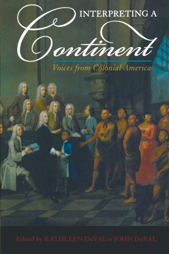 Interpreting a Continent: Voices from Colonial America