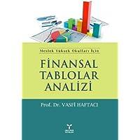 Finansal Tablolar Analizi: Meslek Yüksek Okulları İçin