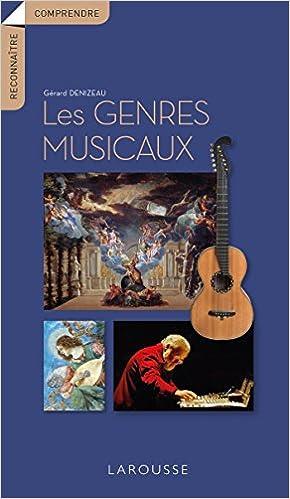 Les Genres Musicaux Amazon Fr Gerard Denizeau Livres