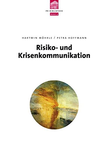 Risiko- und Krisenkommunikation (depak PR Bibliothek)