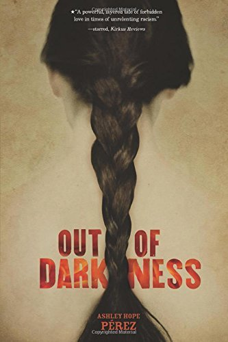 Out of Darkness by Ashley Hope P?rez (September 01,2015)