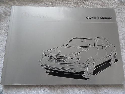 1999 mercedes e300 turbo e320 e430 e55 amg owners manual rh amazon com 1999 mercedes e320 manual pdf 1999 mercedes e320 owners manual pdf