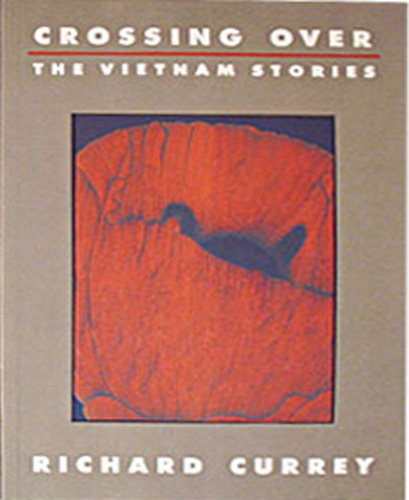 Crossing over: The Vietnam Stories by Brand: Clark City Pr