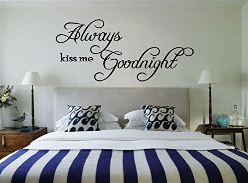 Always Kiss Me Goodnight English Quote/Saying Vinyl Wall Art Decal/Window Stickers/Home Decor