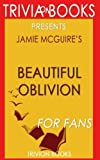 download ebook trivia: beautiful oblivion: a novel by jamie mcguire (trivia-on-books): the maddox brothers series pdf epub