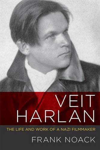 Veit Harlan: The Life and Work of