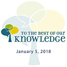 To the Best of Our Knowledge: Procrastination Radio/TV Program by Anne Strainchamps Narrated by Anne Strainchamps