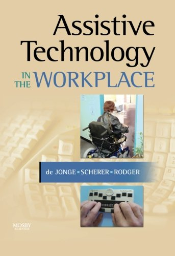 Assistive Technology in the Workplace, 1e