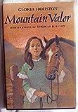 Mountain Valor, Gloria M. Houston, 0399225196