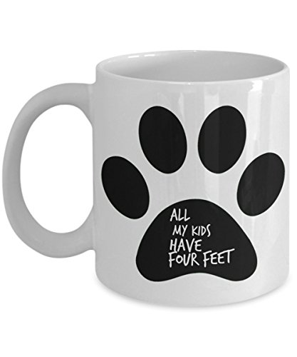 All My Kids Have Four Feet - Paw Print Coffee Tea Mug Gift for Dog, Cat, Animal Lover