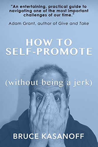 How to Self-Promote without Being a Jerk (Best Places To Live Without A Car)