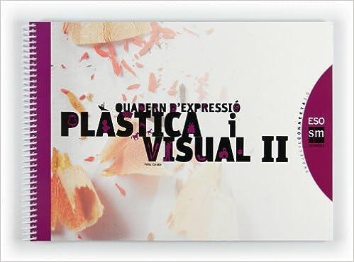 Quadern dexpressió plàstica i visual II. ESO. Connecta 2.0 ...